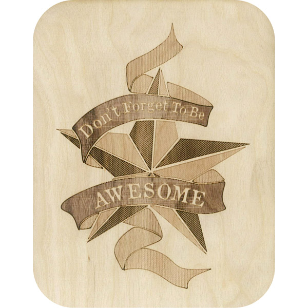 Wooden card don't forget to be awesome