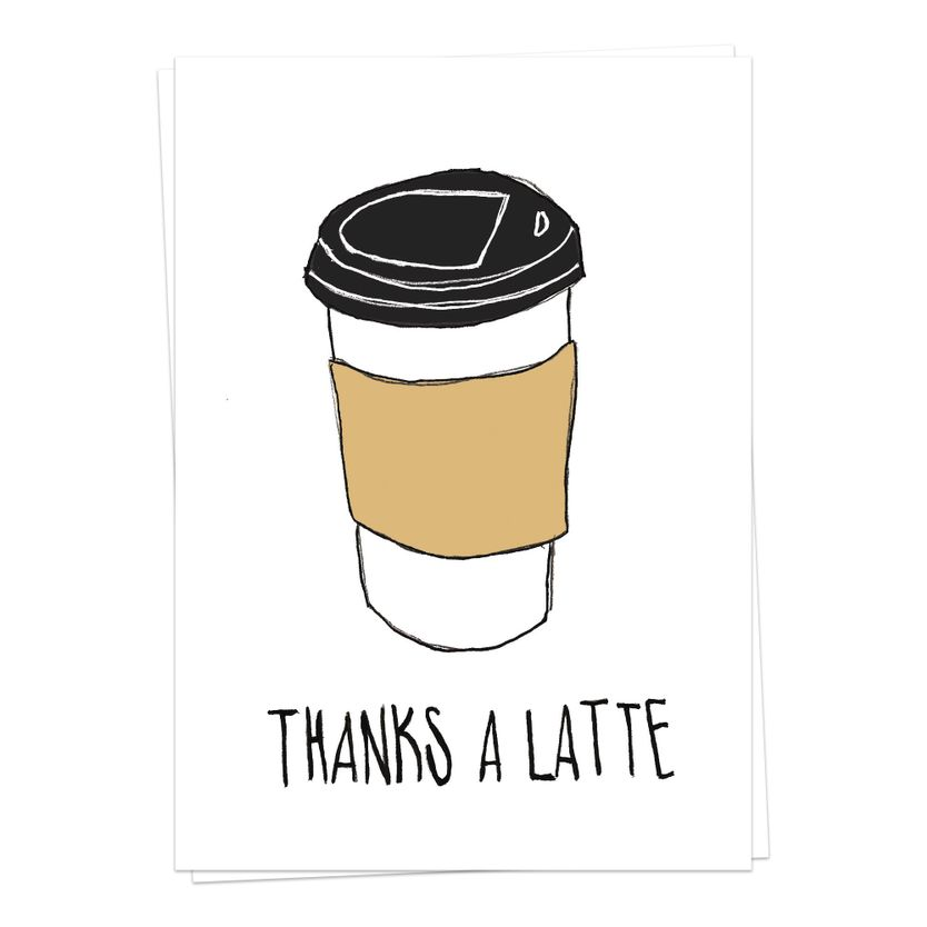 Coffee - thanks a latte